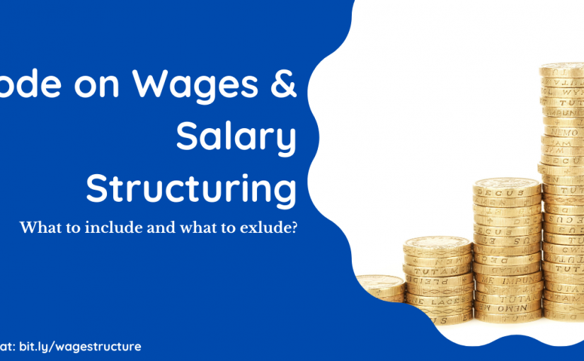 Code on Wages and Salary Structuring